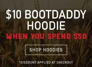 $10 BootDaddy hoodie or ball cap when you spend $50