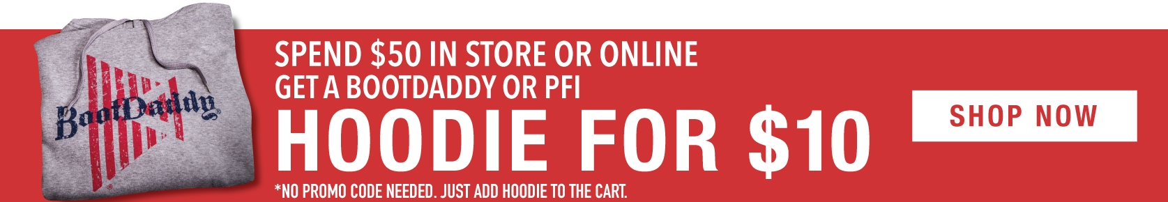 Spend $50 Get A BootDaddy Hoodie For $10